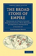 The Broad Stone of Empire - 2-Volume Set