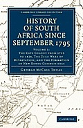 History of South Africa Since September 1795 - Volume 1