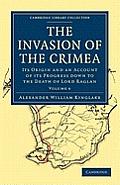 The Invasion of the Crimea - Volume 6