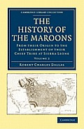 The History of the Maroons - Volume 2