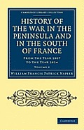 History of the War in the Peninsula and in the South of France - Volume 2