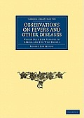 Observations on Fevers and Other Diseases: Which Occur on Voyages to Africa and the West Indies
