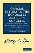 Official Letters to the Honorable American Congress - 2 Volume Set
