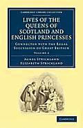 Lives of the Queens of Scotland and English Princesses - Volume 2