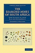 The Diamond Mines of South Africa