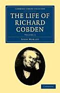 The Life of Richard Cobden - Volume 2
