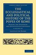 The Ecclesiastical and Political History of the Popes of Rome - 3 Volume Set