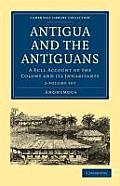 Antigua and the Antiguans - 2 Volume Set