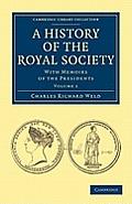 A History of the Royal Society - Volume 1