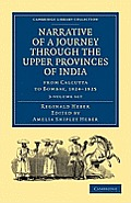Narrative of a Journey Through the Upper Provinces of India, from Calcutta to Bombay, 1824-1825 - 3 Volume Set