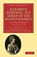 Elizabeth Montagu, the Queen of the Bluestockings - 2 Volume Set