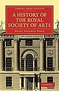 A History of the Royal Society of Arts