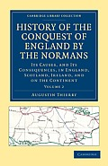 History of the Conquest of England by the Normans - Volume 2