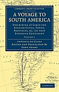 A Voyage to South America - Volume 1