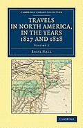 Travels in North America, in the Years 1827 and 1828 - Volume 2