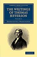 The Writings of Thomas Jefferson - Volume 9