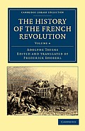 The History of the French Revolution - Volume 4