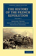 The History of the French Revolution - Volume 5