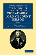 The Dispatches and Letters of Vice Admiral Lord Viscount Nelson - Volume 4