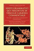 Servii Grammatici Qui Feruntur in Vergilii Carmina Commentarii - Volume 1