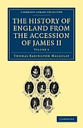 The History of England from the Accession of James II - Volume 2