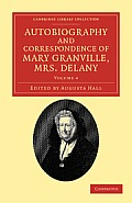Autobiography and Correspondence of Mary Granville, Mrs Delany - Volume 4