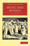 Music and Morals (Cambridge Library Collection - Music)