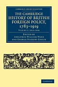 The Cambridge History of British Foreign Policy, 1783-1919 - Volume 2