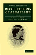 Recollections of a Happy Life - Volume 2