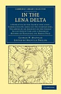 In the Lena Delta (Cambridge Library Collection - Travel and Exploration)