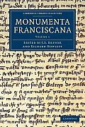 Monumenta Franciscana - Volume 1