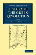 History of the Greek Revolution (Cambridge Library Collection - History)