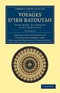 Voyages D'Ibn Batoutah: Texte Arabe, Accompagne D'Une Traduction