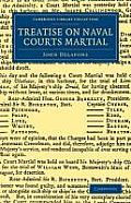 Treatise on Naval Courts Martial