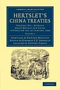 Hertslet's China Treaties - Volume 1