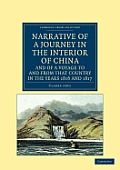 Narrative of a Journey in the Interior of China, and of a Voyage to and from That Country in the Years 1816 and 1817 (Cambridge Library Collection - Travel and Exploration)