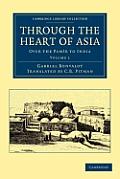 Through the Heart of Asia - Volume 1