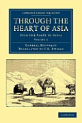 Through the Heart of Asia - Volume 2