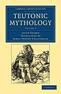 Teutonic Mythology - Volume 4
