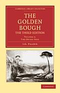 The Golden Bough (Cambridge Library Collection - Classics)