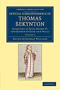 Official Correspondence of Thomas Bekynton - Volume 1