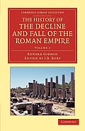 The History of the Decline and Fall of the Roman Empire - Volume 1