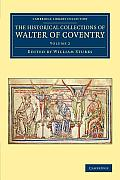 The Historical Collections of Walter of Coventry - Volume 2