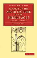 Remarks on the Architecture of the Middle Ages