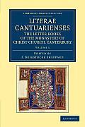 Literae Cantuarienses - Volume 1