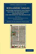 Icelandic Sagas and Other Historical Documents Relating to the Settlements and Descents of the Northmen of the British Isles - Volume 1