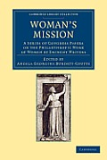 Woman's Mission: A Series of Congress Papers on the Philanthropic Work of Women by Eminent Writers