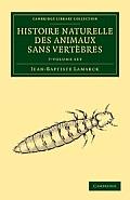 Histoire Naturelle Des Animaux Sans Vertebres 7 Volume Set