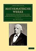 Mathematische Werke 7 Volume Set: Herausgegeben Unter Mitwirkung Einer Von Der Koniglich Preussischen Akademie Der Wissenschaften Eingesetzten Commiss