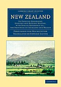 New Zealand: Its Physical Geography, Geology and Natural History, with Special Reference To... the Provinces of Auckland and Nelson